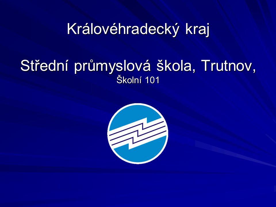 Královéhradecký kraj Střední průmyslová škola, Trutnov, Školní 101