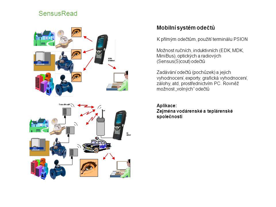 Mobilní systém odečtů K přímým odečtům, použití terminálu PSION Možnost ručních, induktivních (EDK, MDK, MiniBus), optických a radiových (Sensus(S)cout) odečtů Zadávání odečtů (pochůzek) a jejich vyhodnocení, exporty, grafická vyhodnocení, zálohy, atd, prostřednictvím PC.