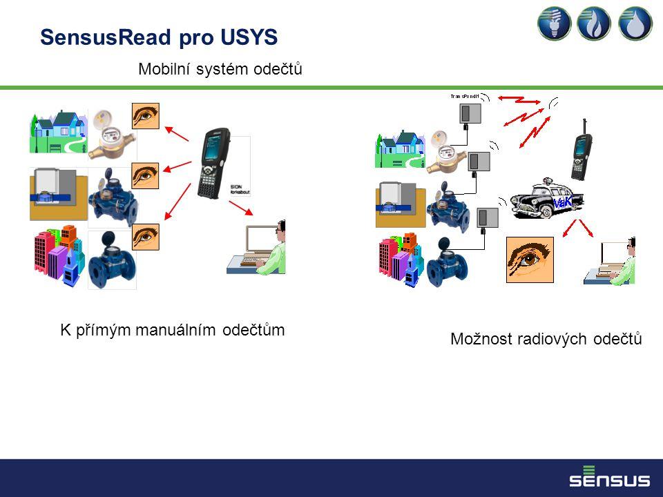 SensusRead pro USYS Mobilní systém odečtů K přímým manuálním odečtům Možnost radiových odečtů