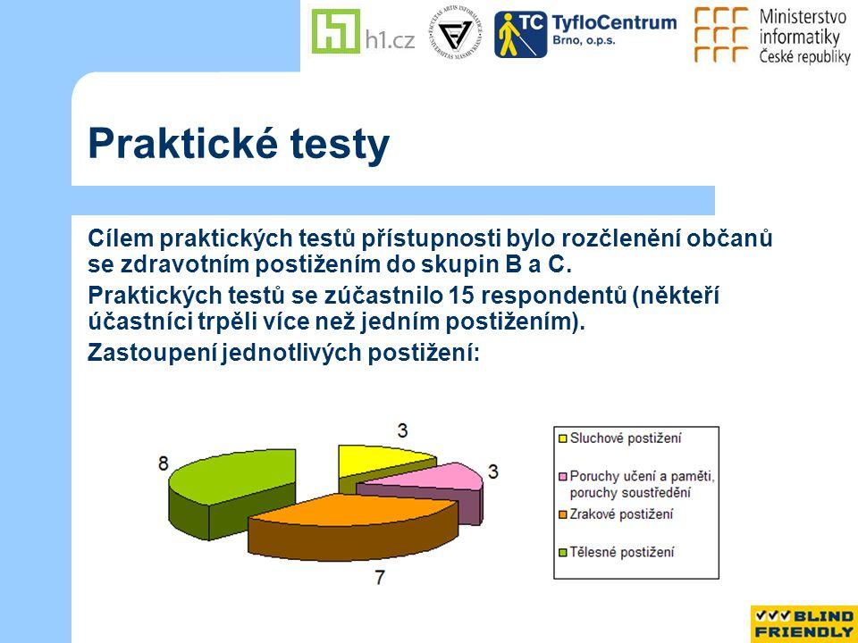 Praktické testy Cílem praktických testů přístupnosti bylo rozčlenění občanů se zdravotním postižením do skupin B a C.