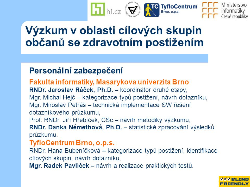 Cíl výzkumu 1.určil podíl občanů ČR se zdrav.