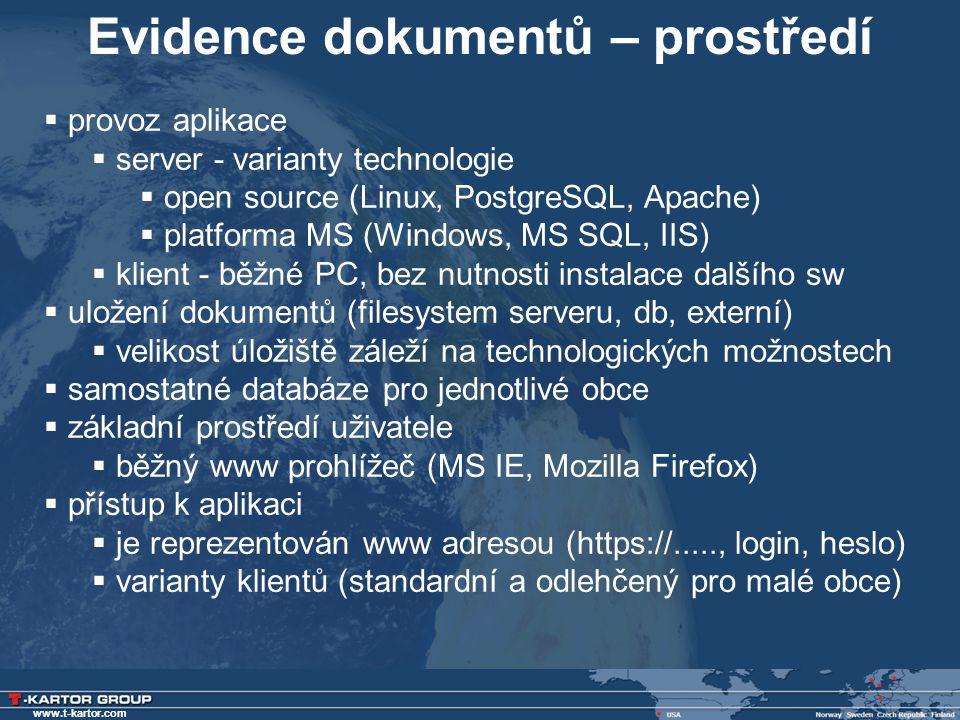 www.t-kartor.com  provoz aplikace  server - varianty technologie  open source (Linux, PostgreSQL, Apache)  platforma MS (Windows, MS SQL, IIS)  k