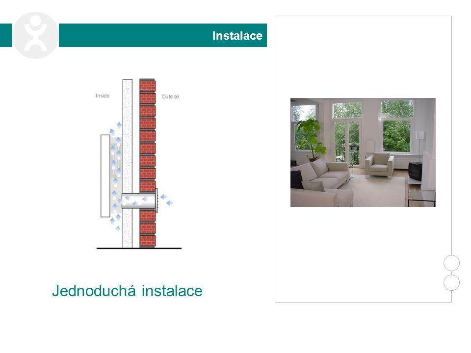 Instalace Jednoduchá instalace