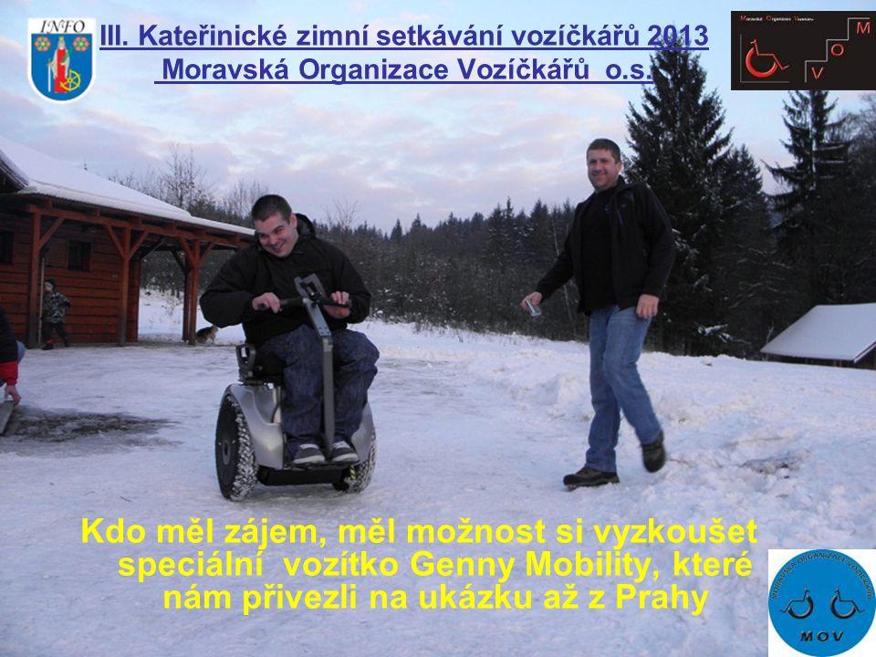 Kdo měl zájem, měl možnost si vyzkoušet speciální vozítko Genny Mobility, které nám přivezli na ukázku až z Prahy