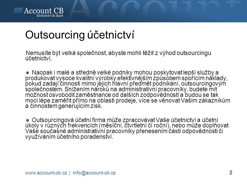 2 Nemusíte být velká společnost, abyste mohli těžit z výhod outsourcingu účetnictví.