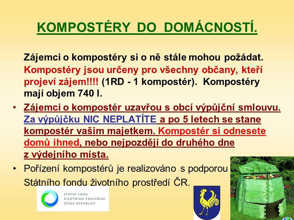 KOMPOSTÉRY DO DOMÁCNOSTÍ. Zájemci o kompostéry si o ně stále mohou požádat.