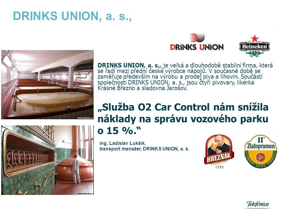 DRINKS UNION, a. s., DRINKS UNION, a. s., je velká a dlouhodobě stabilní firma, která se řadí mezi přední české výrobce nápojů. V současné době se zam