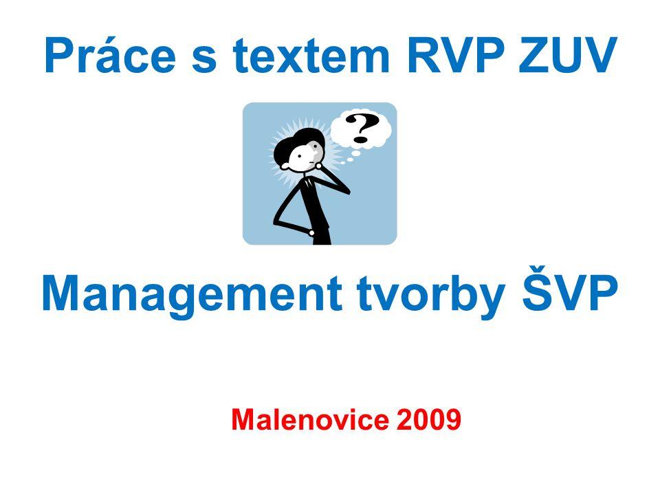 Práce s textem RVP ZUV Management tvorby ŠVP Malenovice 2009