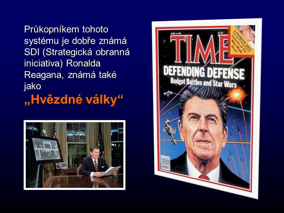 """Průkopníkem tohoto systému je dobře známá SDI (Strategická obranná iniciativa) Ronalda Reagana, známá také jako """"Hvězdné války"""