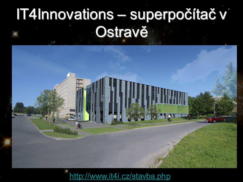 IT4Innovations – superpočítač v Ostravě http://www.it4i.cz/stavba.php