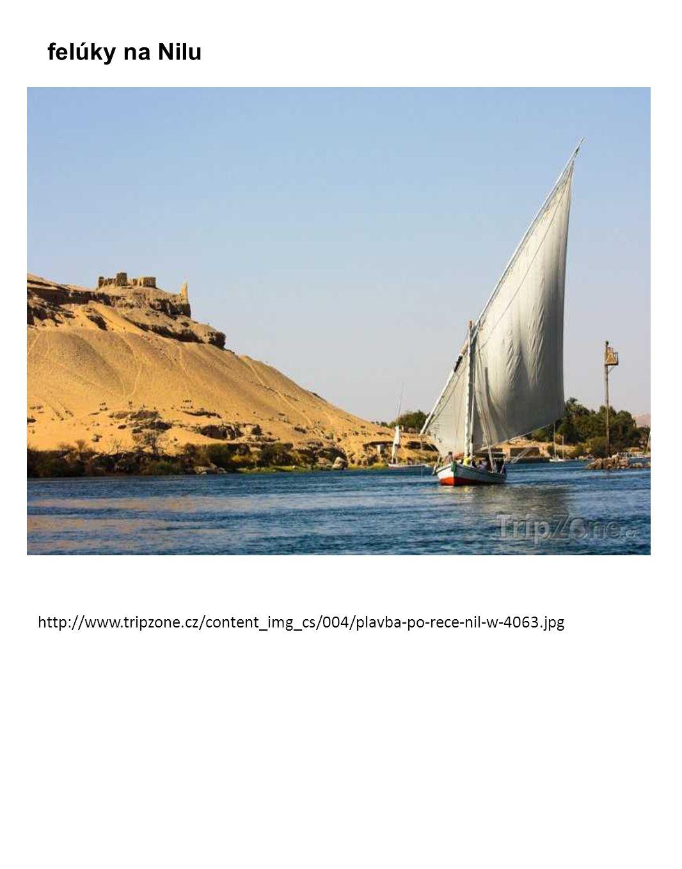 http://www.tripzone.cz/content_img_cs/004/plavba-po-rece-nil-w-4063.jpg felúky na Nilu