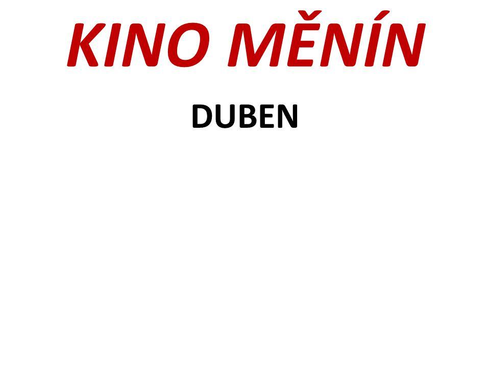 KINO MĚNÍN DUBEN