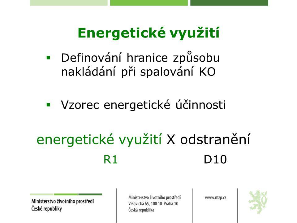 Plánované spalovny OPŽP – Prioritní osa 4  Plánované 4 projekty  Celková kapacita cca 450 tis.