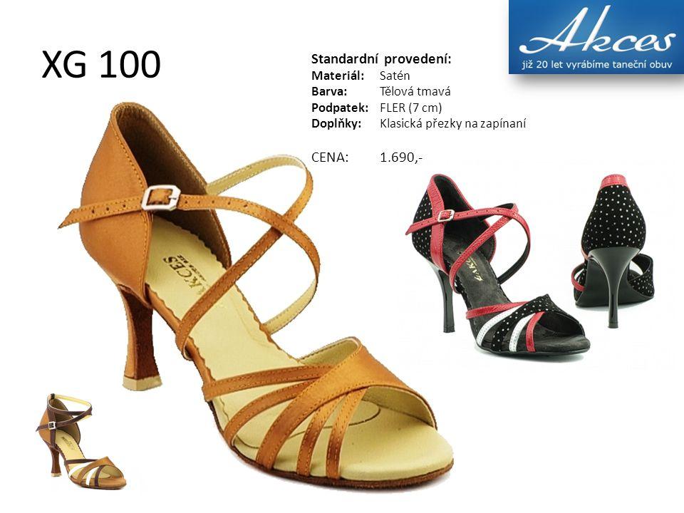 XG 100 Standardní provedení: Materiál:Satén Barva:Tělová tmavá Podpatek:FLER (7 cm) Doplňky:Klasická přezky na zapínaní CENA:1.690,-