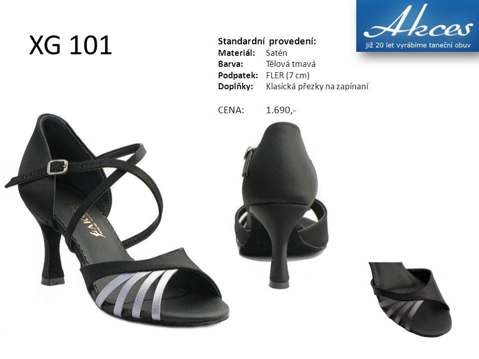 XG 101 Standardní provedení: Materiál:Satén Barva:Tělová tmavá Podpatek:FLER (7 cm) Doplňky:Klasická přezky na zapínaní CENA:1.690,-