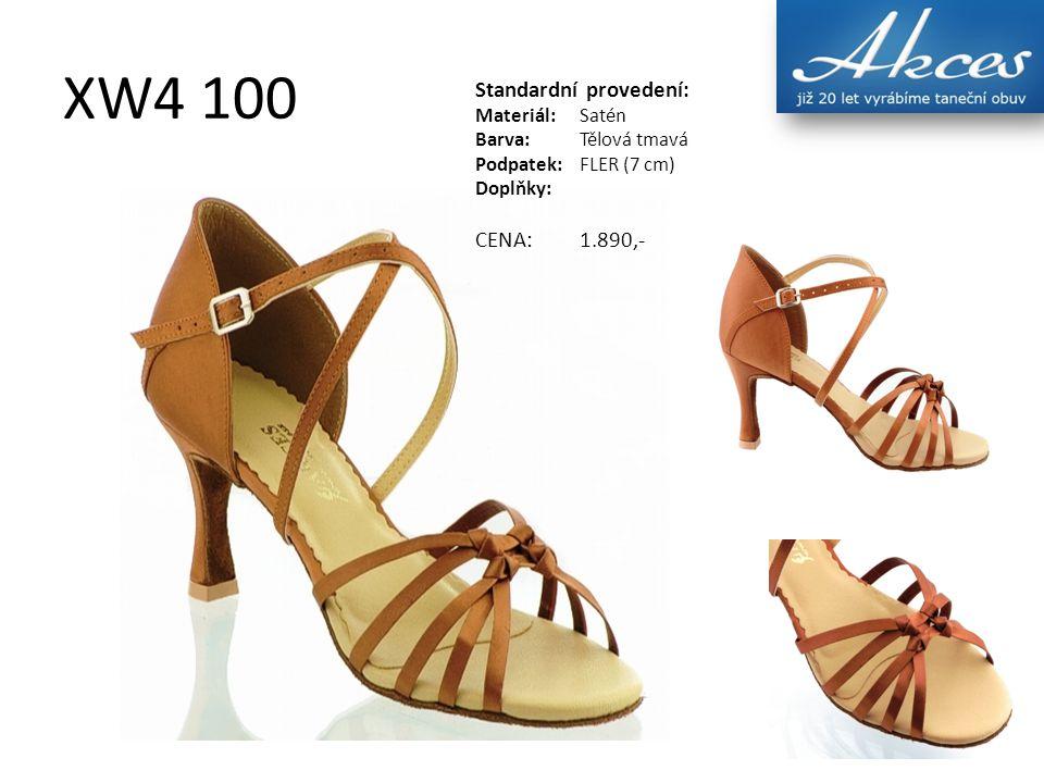 XW4 100 Standardní provedení: Materiál:Satén Barva:Tělová tmavá Podpatek:FLER (7 cm) Doplňky: CENA:1.890,-