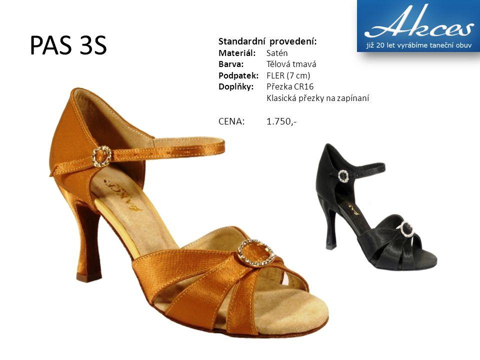 PAS 3S Standardní provedení: Materiál:Satén Barva:Tělová tmavá Podpatek:FLER (7 cm) Doplňky:Přezka CR16 Klasická přezky na zapínaní CENA:1.750,-
