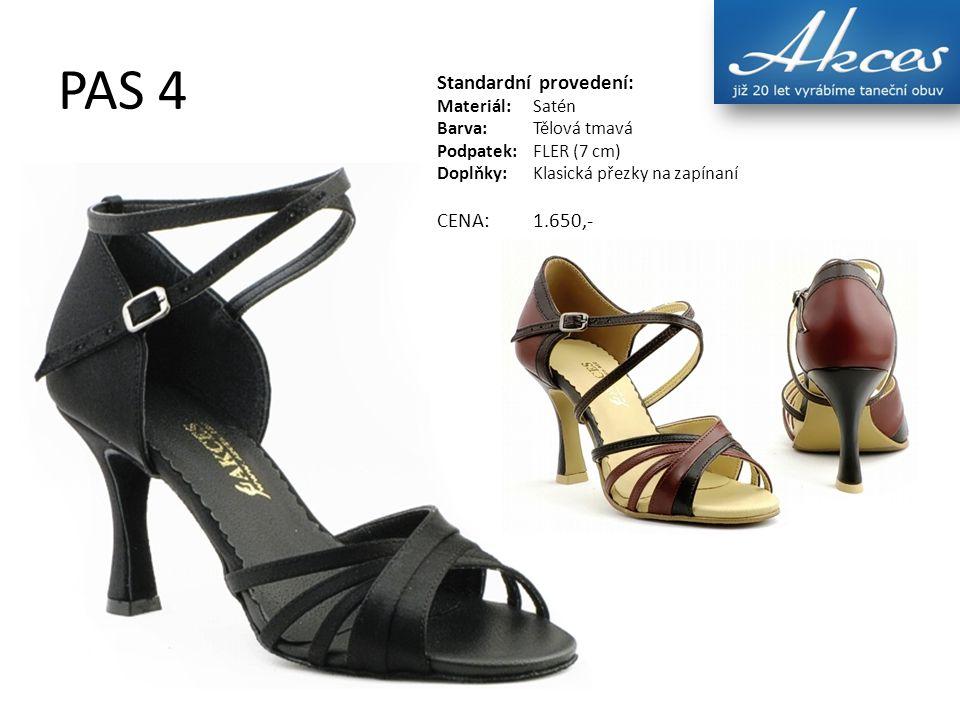 PAS 4 Standardní provedení: Materiál:Satén Barva:Tělová tmavá Podpatek:FLER (7 cm) Doplňky:Klasická přezky na zapínaní CENA:1.650,-