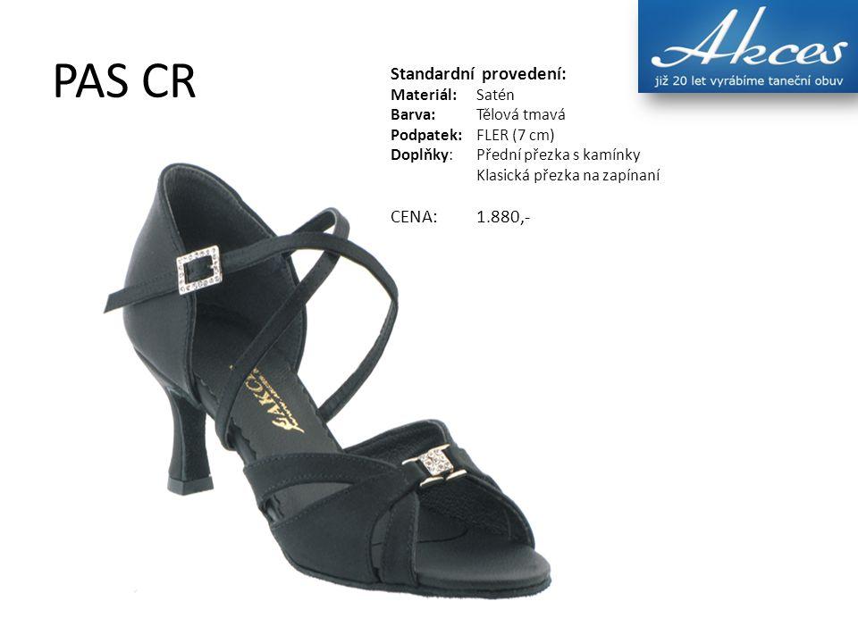 PAS CR Standardní provedení: Materiál:Satén Barva:Tělová tmavá Podpatek:FLER (7 cm) Doplňky:Přední přezka s kamínky Klasická přezka na zapínaní CENA:1