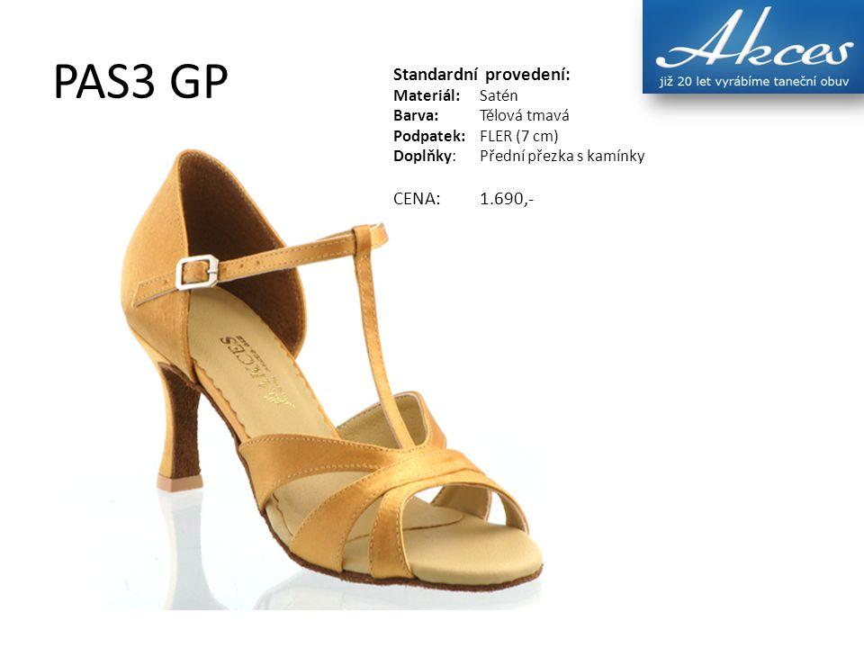 PAS3 GP Standardní provedení: Materiál:Satén Barva:Tělová tmavá Podpatek:FLER (7 cm) Doplňky:Přední přezka s kamínky CENA:1.690,-