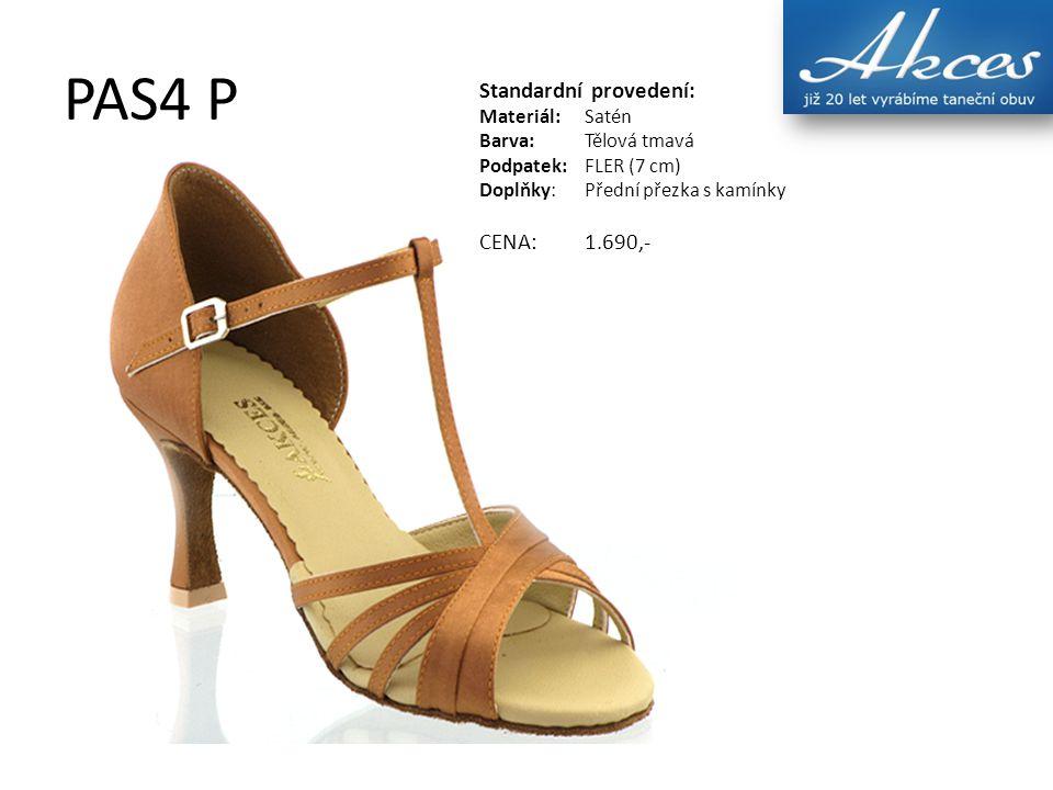 PAS4 P Standardní provedení: Materiál:Satén Barva:Tělová tmavá Podpatek:FLER (7 cm) Doplňky:Přední přezka s kamínky CENA:1.690,-