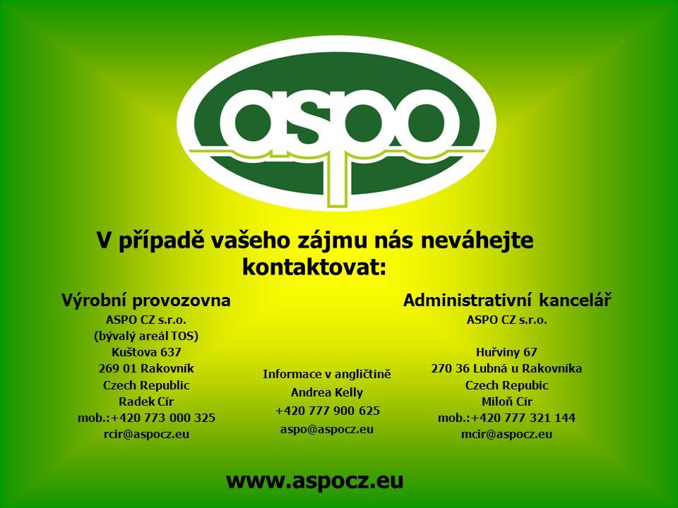 V případě vašeho zájmu nás neváhejte kontaktovat: Administrativní kancelář ASPO CZ s.r.o.