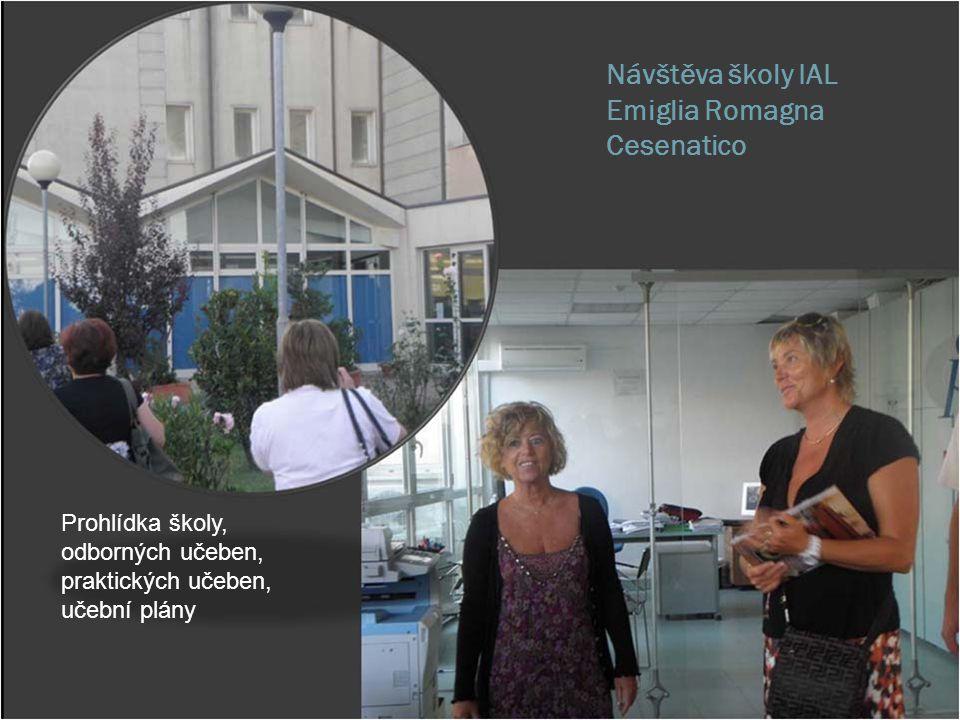 Návštěva školy IAL Emiglia Romagna Cesenatico Prohlídka školy, odborných učeben, praktických učeben, učební plány