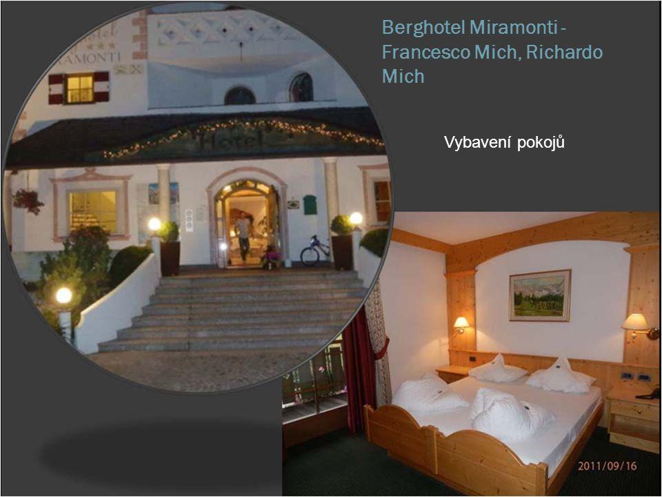 Berghotel Miramonti - Francesco Mich, Richardo Mich Vybavení pokojů