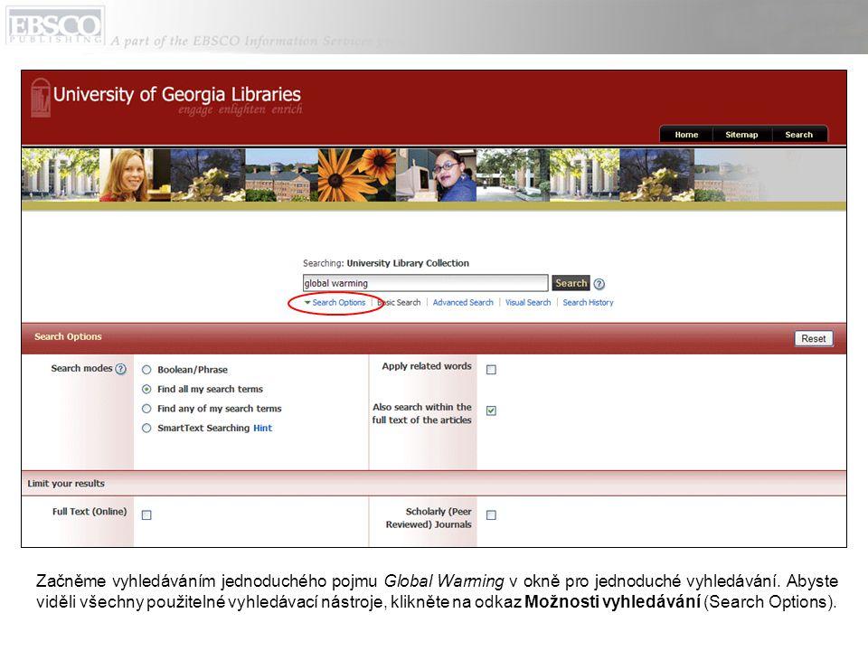 V nástrojovém panelu Možnosti vyhledávání (Search Options), je několik možností, jak upravit vlastnosti vyhledávání.