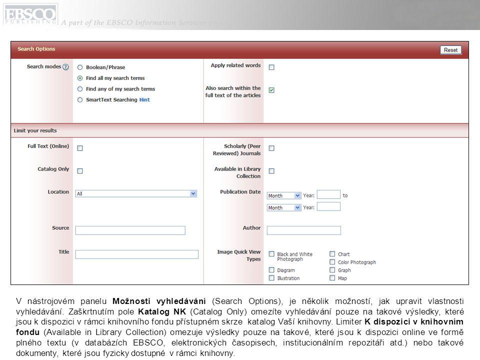 Limiter Lokace (Location) umožňuje limitovat vyhledávání pouze na takové dokumenty, které jsou dostupné na konkrétním místě či pobočce knihovny.
