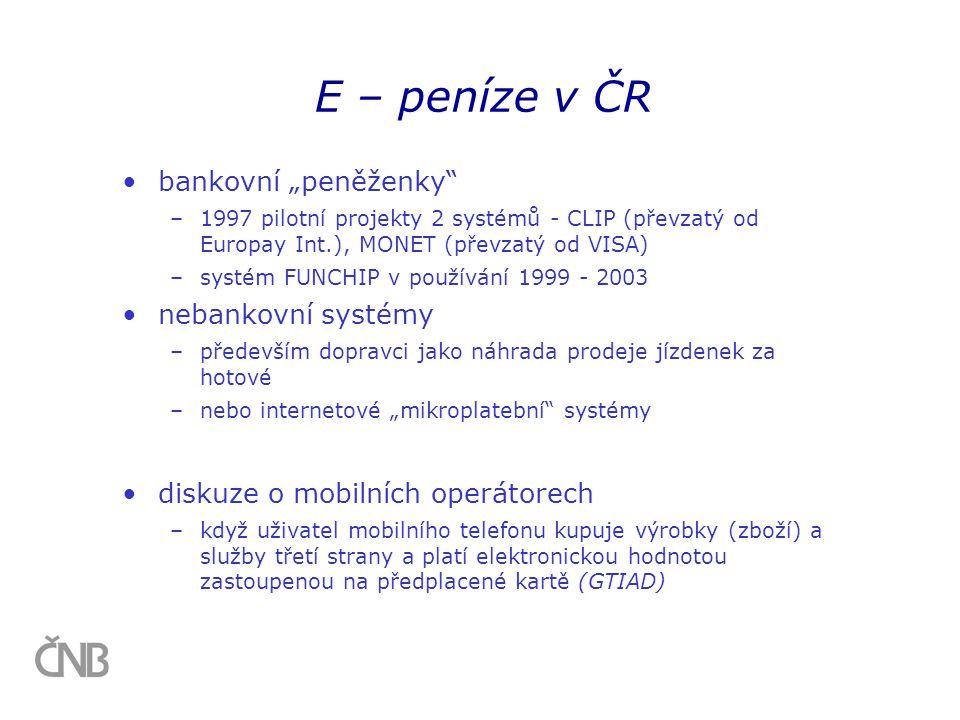 """•bankovní """"peněženky"""" –1997 pilotní projekty 2 systémů - CLIP (převzatý od Europay Int.), MONET (převzatý od VISA) –systém FUNCHIP v používání 1999 -"""