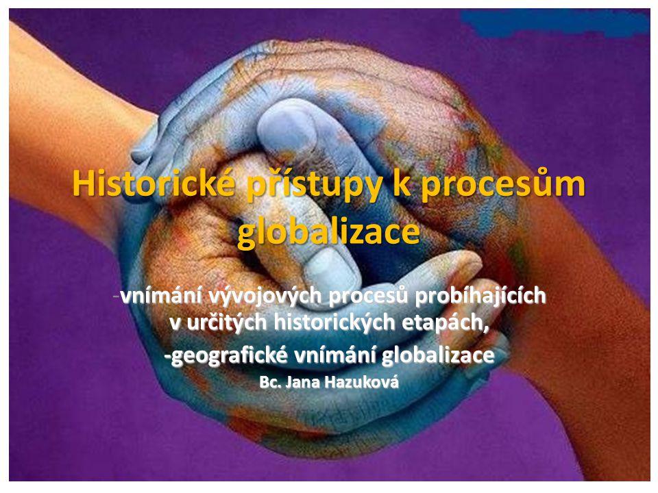 Pojem GLOBALIZACE=,, SRŮSTÁNÍ SVĚTA´´ • Sbližování kultur, ekonomik různých národů a států.