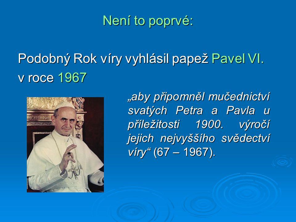 Není to poprvé: Podobný Rok víry vyhlásil papež Pavel VI.