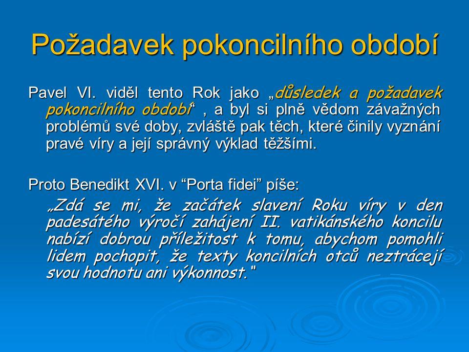 Požadavek pokoncilního období Pavel VI.