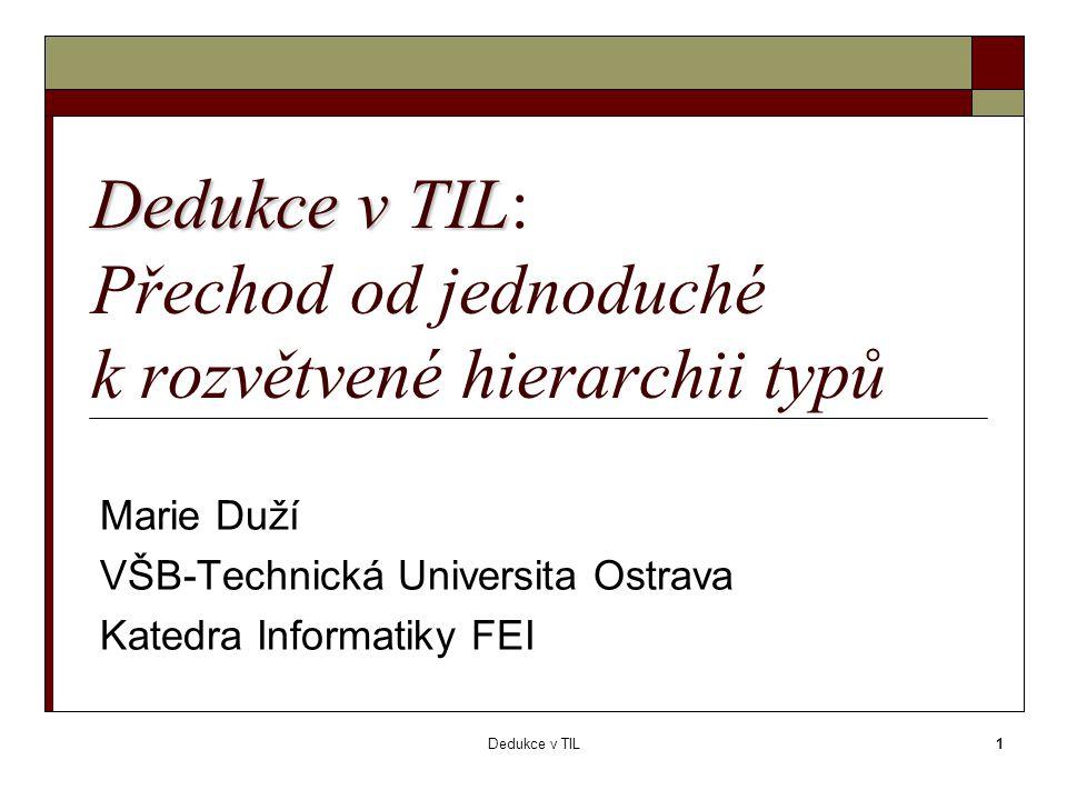 Dedukce v TIL2 Pavel Tichý a dedukce v TIL 1.Foundations of Partial Type Theory (1982) 2.
