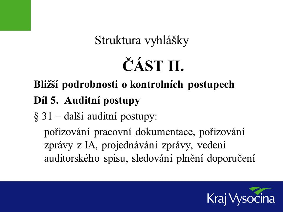 Struktura vyhlášky ČÁST III.