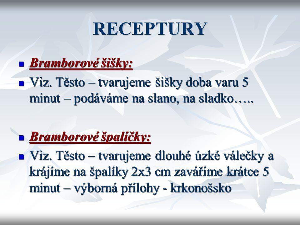 RECEPTURY  Bramborové knedlíky plněné  Viz.