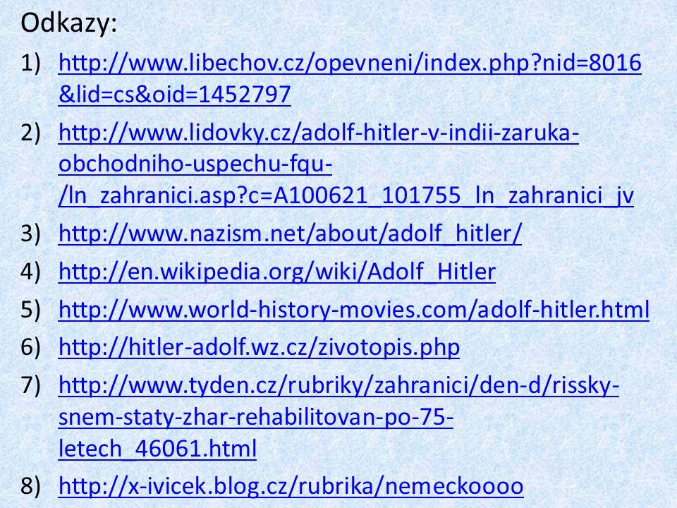 Odkazy: 1)http://www.libechov.cz/opevneni/index.php?nid=8016 &lid=cs&oid=1452797http://www.libechov.cz/opevneni/index.php?nid=8016 &lid=cs&oid=1452797