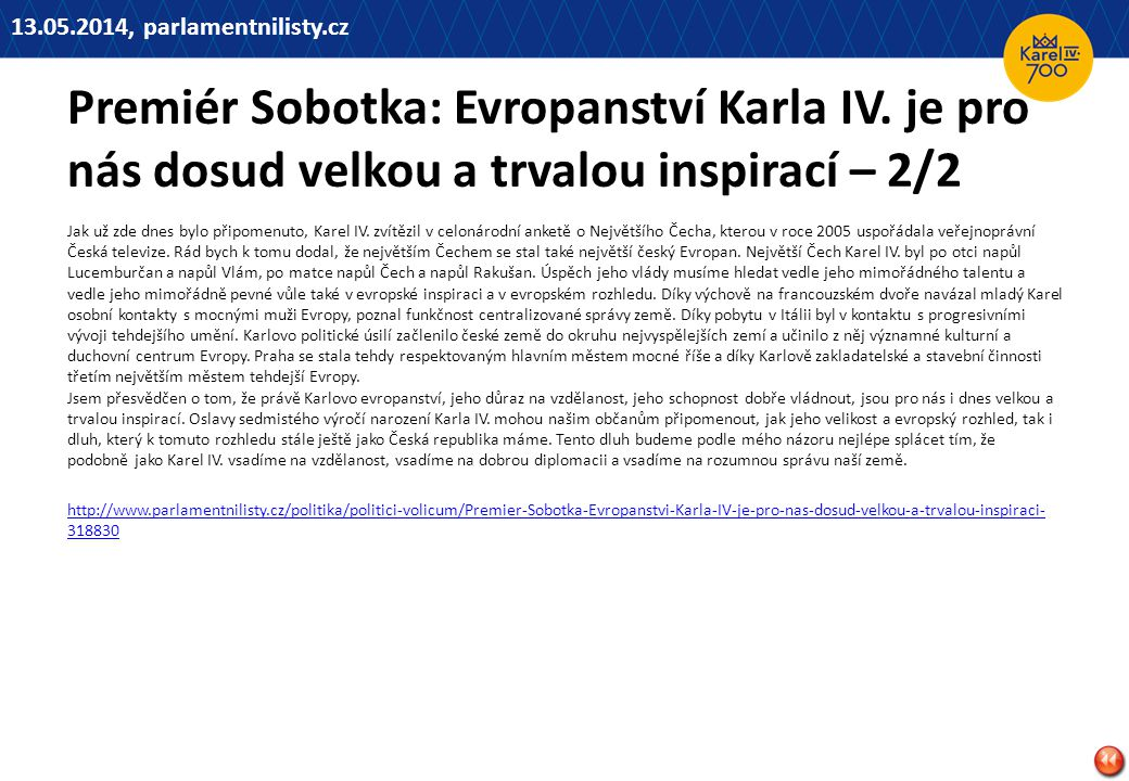Premiér Sobotka: Evropanství Karla IV.