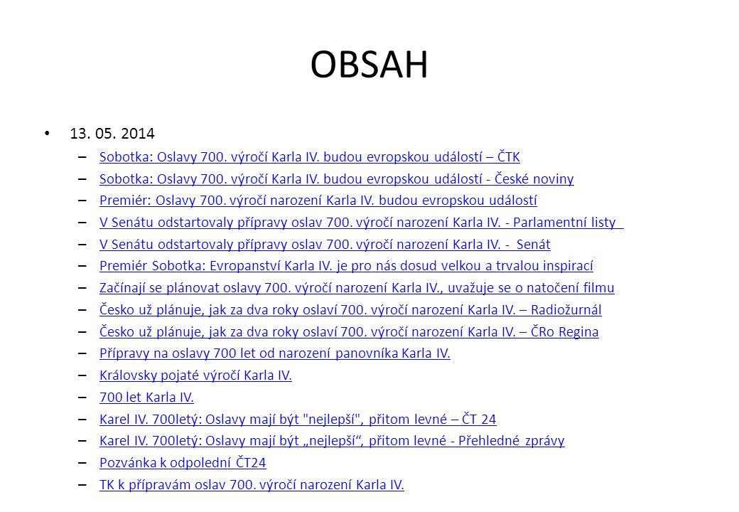 OBSAH • 13.05. 2014 – Sobotka: Oslavy 700. výročí Karla IV.