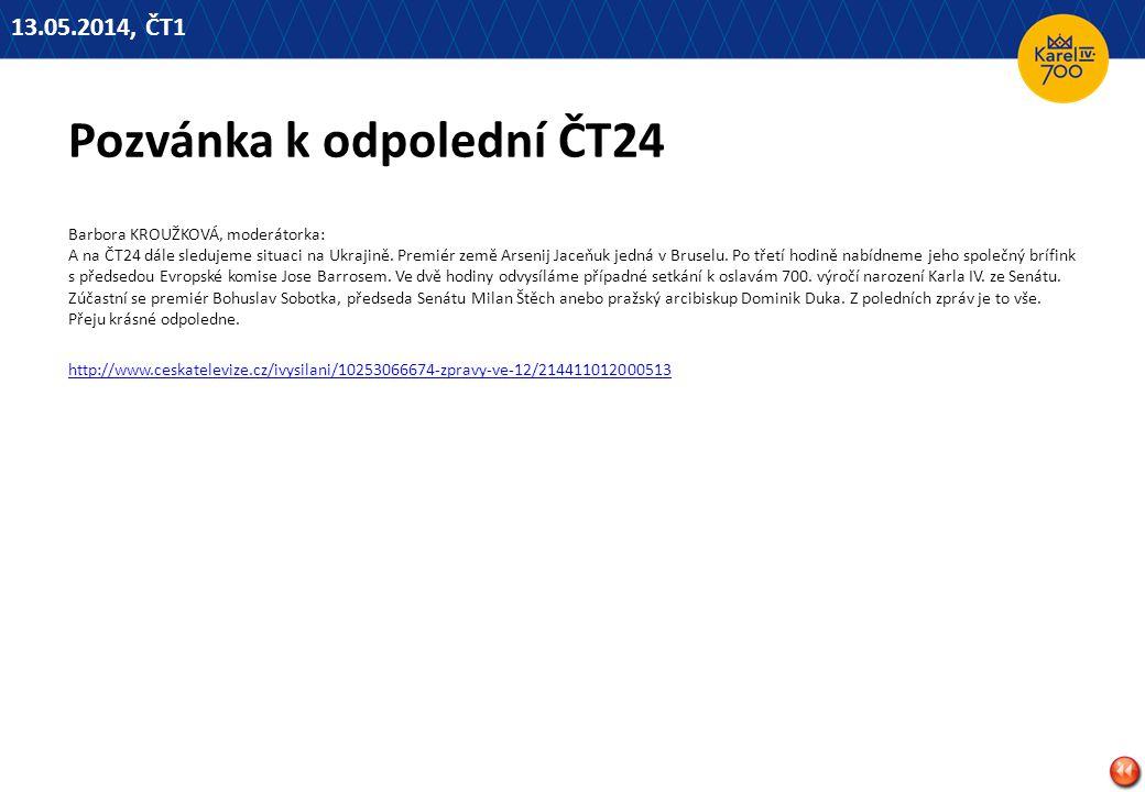 Pozvánka k odpolední ČT24 Barbora KROUŽKOVÁ, moderátorka: A na ČT24 dále sledujeme situaci na Ukrajině.