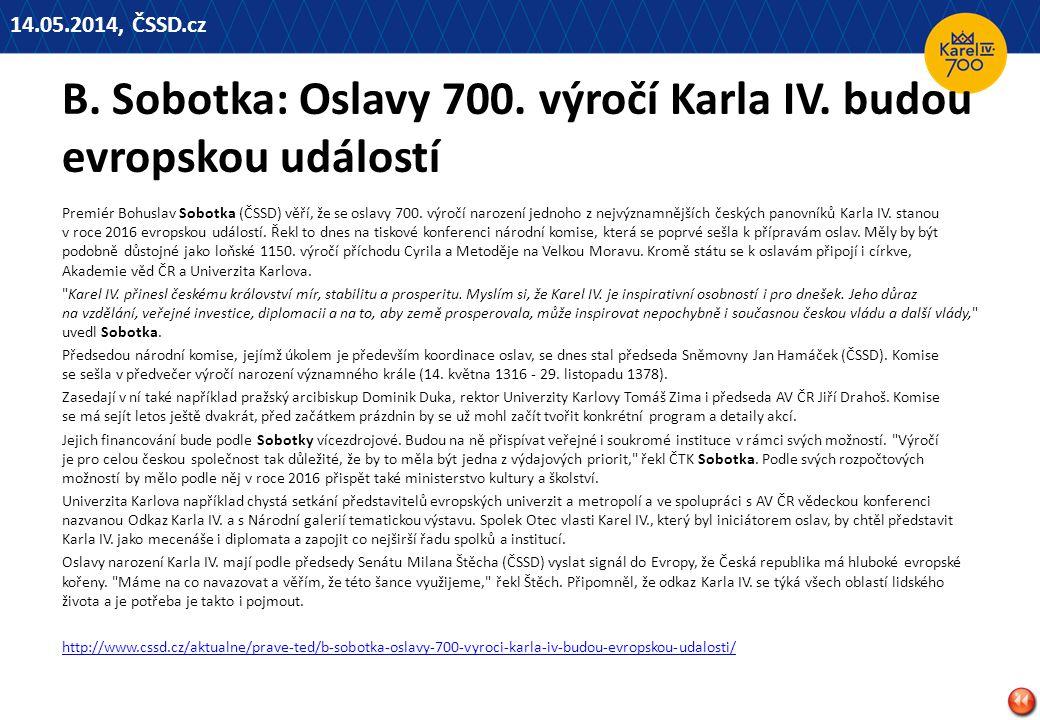 B.Sobotka: Oslavy 700. výročí Karla IV.