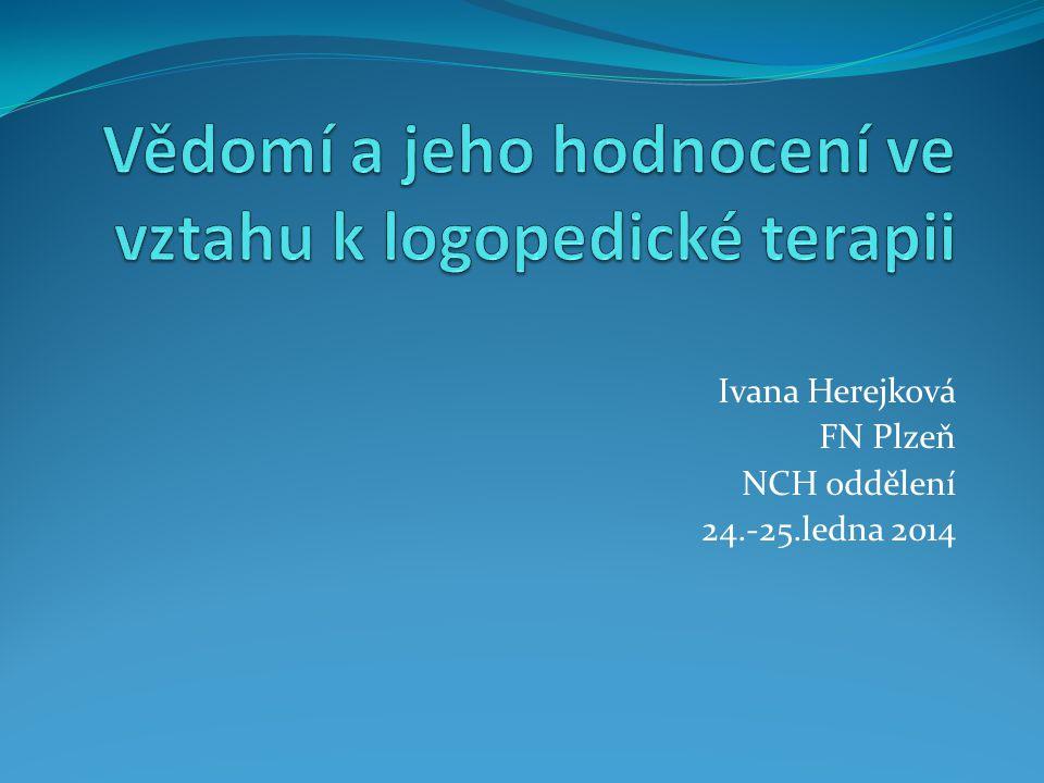 Ivana Herejková FN Plzeň NCH oddělení 24.-25.ledna 2014