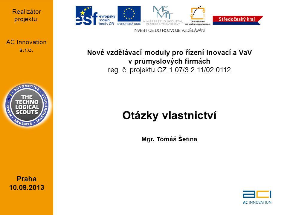 AC Innovation s.r.o Lisabonská 2394/4, Praha 9, PSČ 190 00 Email: info@acinnovation.cz Web: http://acinnovation.cz IČ: 6405261 KONTAKT 6