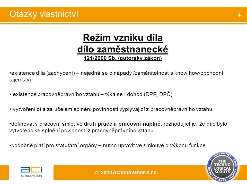 Režim vlastnictví autorských práv dle zákona 121/2000 Sb.