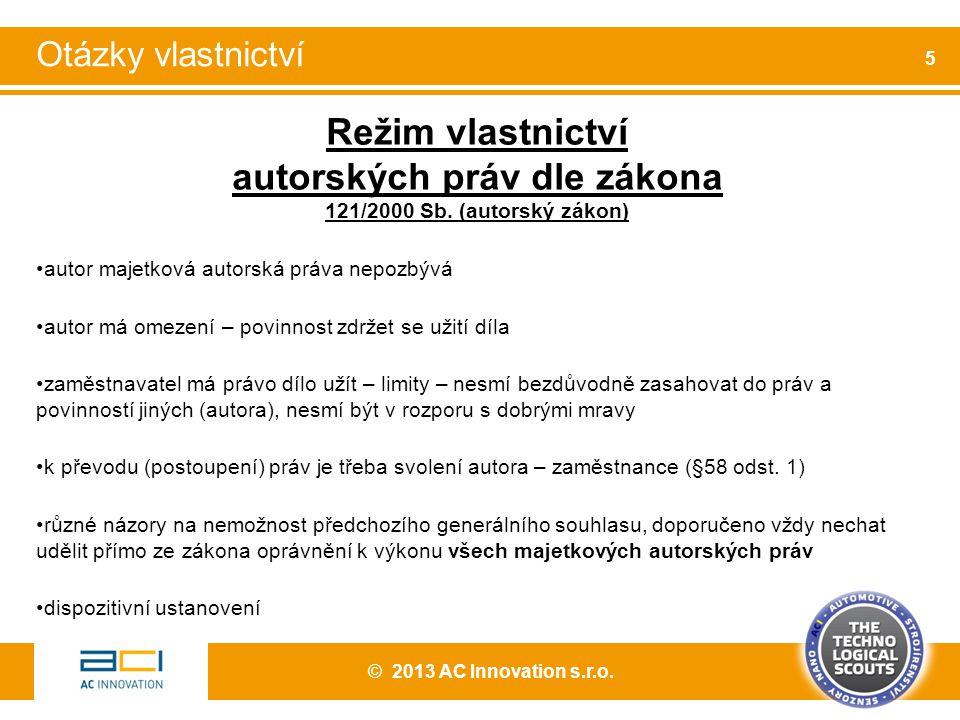 Autorskoprávní režimy mimo zaměstnanecká díla 121/2000 Sb.