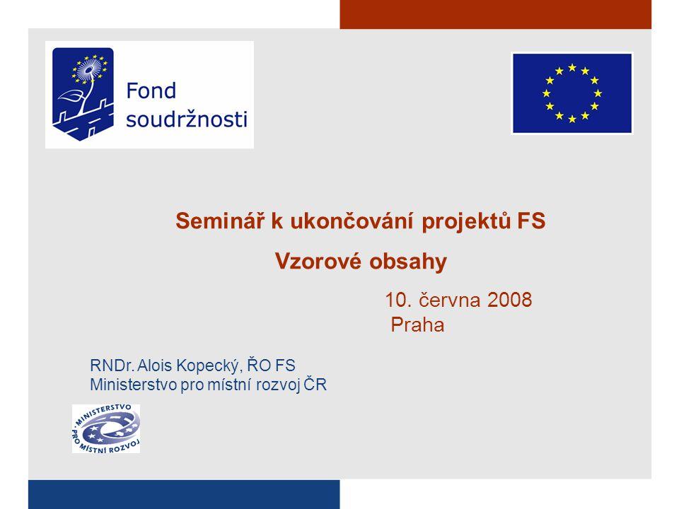 Seminář k ukončování projektů FS Vzorové obsahy 10.