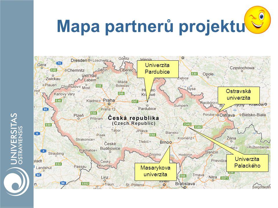 Mapa partnerů projektu Ostravská univerzita Masarykova univerzita Univerzita Palackého Univerzita Pardubice