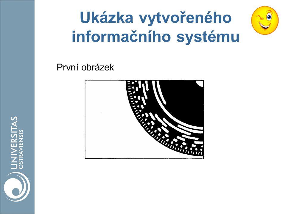 Ukázka vytvořeného informačního systému První obrázek