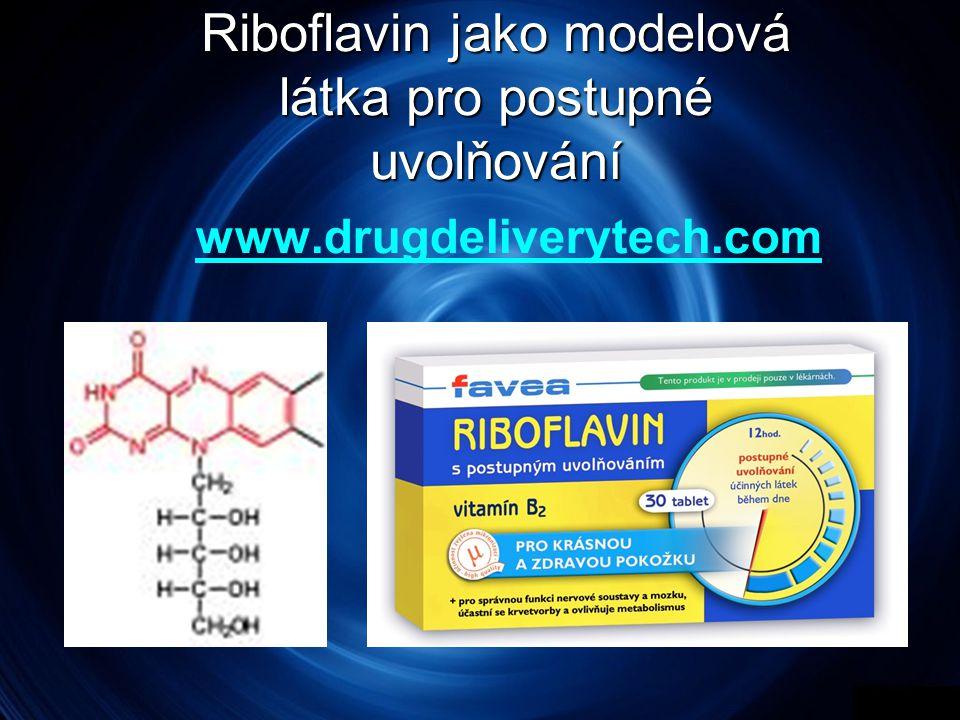 Riboflavin jako modelová látka pro postupné uvolňování www.drugdeliverytech.com